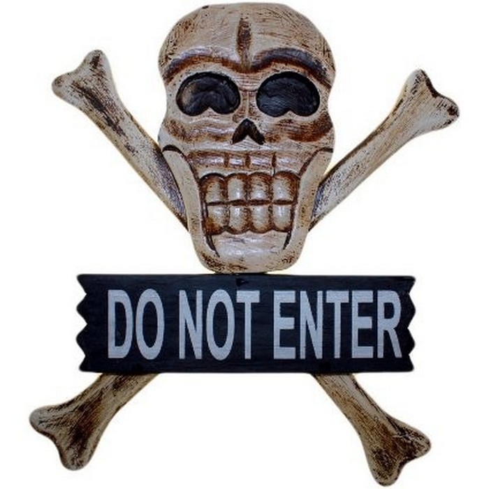 Skull & Bones Sign - Do Not Enter